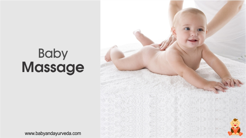 What is Baby Massage & Benefits - Baby and Ayurveda