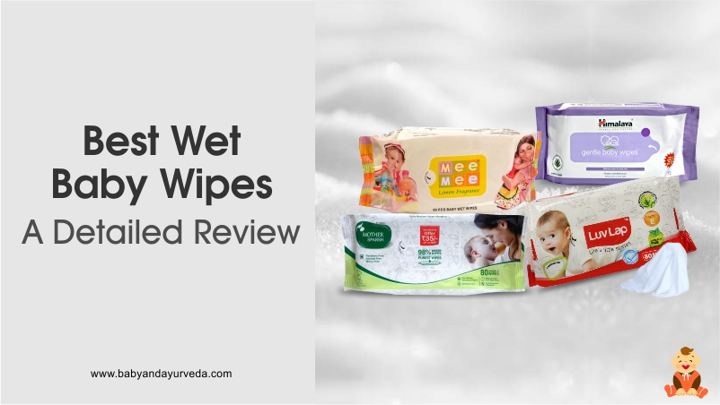 Best Wet Baby Wipes in India (Top 4) – A Detailed Review