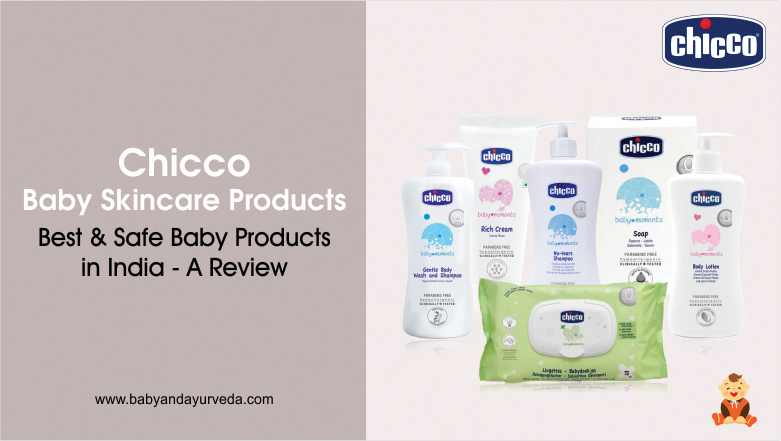 Chicco-Baby-Skincare-Products-Best-&-Safe-Baby-Products-in-India-A-Review -A