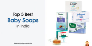 Top 5 Best Baby Soaps in India