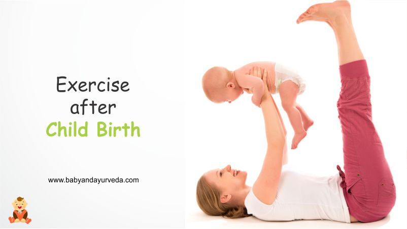 Exercise After Child Birth Baby And Ayurveda Health